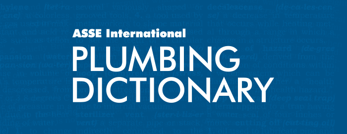 ASSE International Plumbing Dictionary: A Valuable Resource for Attorneys and Other Law Professionals